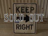 Keep Right/ロードサイン
