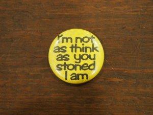 画像1: I'm not as think as you stoned I am/yellow/black